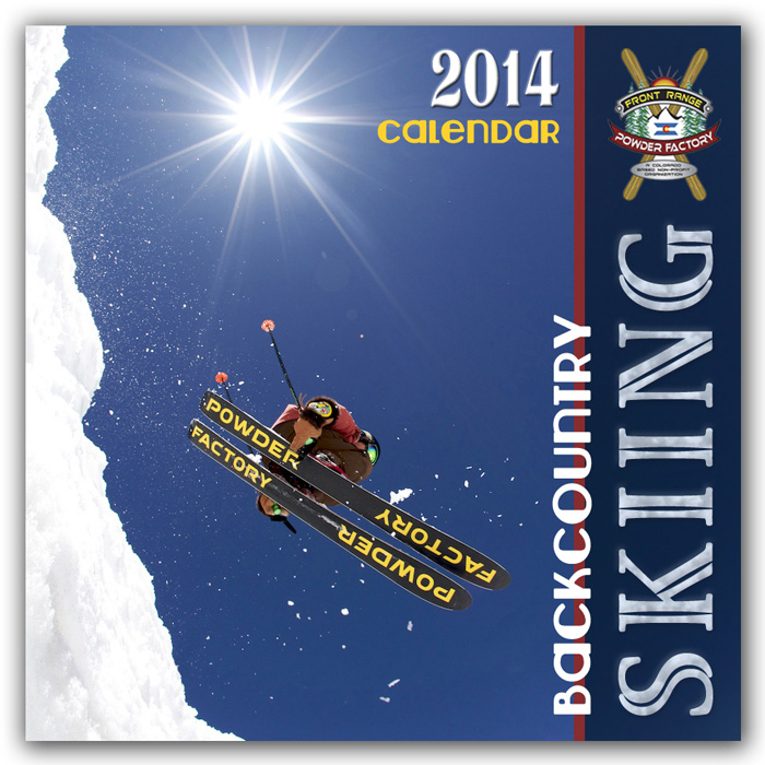 2014 Front Range Powder Factory Backcountry Skiing Calendar
